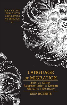 Abbildung von Roberts | Language of Migration | 2012 | Self- and Other-Representation... | 81