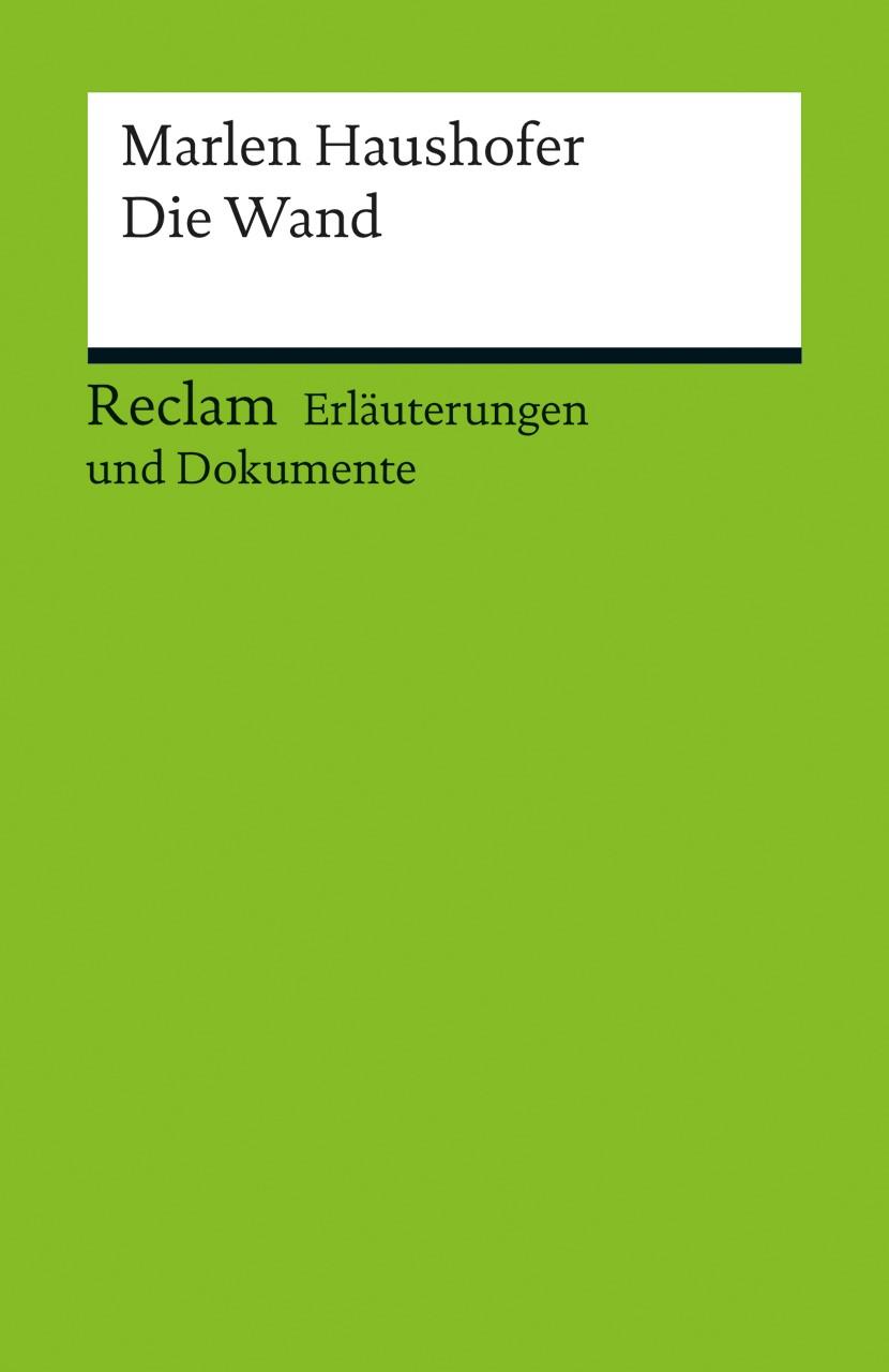 Marlen Haushofer: Die Wand | Brandtner / Kaukoreit, 2012 | Buch (Cover)
