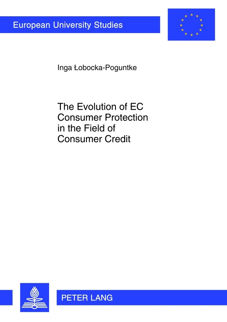The Evolution of EC Consumer Protection in the Field of Consumer Credit | Lobocka-Poguntke, 2012 | Buch (Cover)