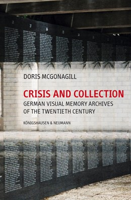 Abbildung von McGonagill | Crisis and Collection | 2015 | German Visual Memory Archives ...