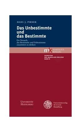 Abbildung von Pirner   Das Unbestimmte und das Bestimmte   2012   Ein Versuch, das Bestimmte und...   6