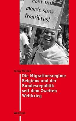 Abbildung von Pleinen   Die Migrationsregime Belgiens und der Bundesrepublik seit dem Zweiten Weltkrieg   2012   24