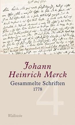 Abbildung von Merck | Gesammelte Schriften - Historisch-kritische und kommentierte Ausgabe / Gesammelte Schriften | 2013 | 1778