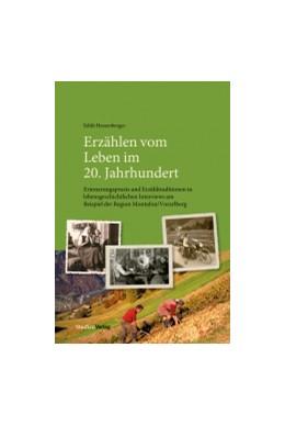 Abbildung von Hessenberger | Erzählen vom Leben im 20. Jahrhundert | 1. Auflage | 2013 | beck-shop.de