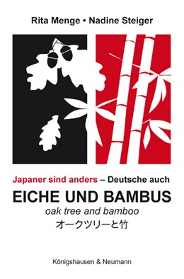 Abbildung von Menge / Steiger   Eiche und Bambus. Oak tree and Bamboo   1. Auflage   2012   beck-shop.de