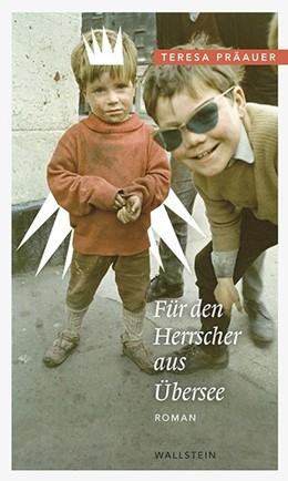 Abbildung von Präauer | Für den Herrscher aus Übersee | 2012 | Roman