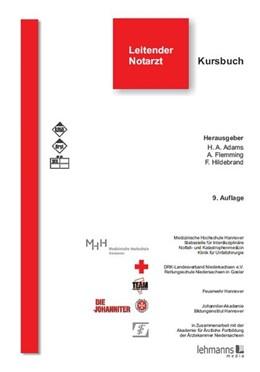 Abbildung von Adams / Gänsslen / Flemming   Leitender Notarzt   9. Auflage.   2012   Kursbuch