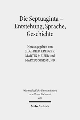 Abbildung von Kreuzer / Meiser / Sigismund | Die Septuaginta - Entstehung, Sprache, Geschichte | 2012 | 3. Internationale Fachtagung v... | 286