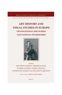 Abbildung von Art History and Visual Studies in Europe | xvii, 567 pp. | 2012 | Transnational Discourses and N... | 212/4