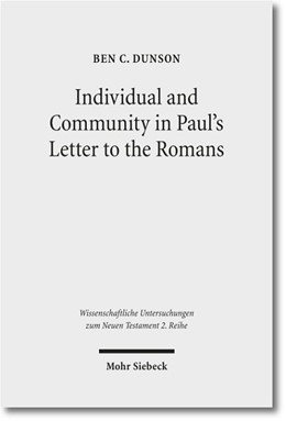 Abbildung von Dunson | Individual and Community in Paul's Letter to the Romans | 2012 | 332