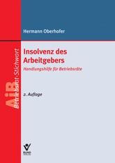 Insolvenz des Arbeitgebers | Oberhofer | 2., aktualisierte Auflage, 2012 | Buch (Cover)