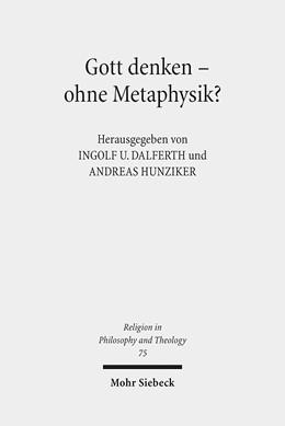 Abbildung von Dalferth / Hunziker | Gott denken - ohne Metaphysik? | 2014 | Zu einer aktuellen Kontroverse... | 75