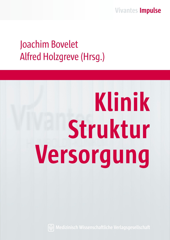 Klinik Struktur Versorgung | Bovelet / Holzgreve, 2012 | Buch (Cover)