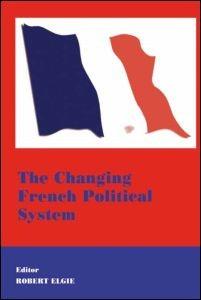 Abbildung von Elgie   The Changing French Political System   2000