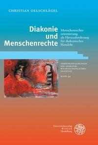 Diakonie und Menschenrechte   Oelschlägel, 2013   Buch (Cover)