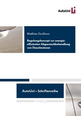 Abbildung von Dockhorn | Regelungskonzept zur energieeffizienten Abgasnachbehandlung von Dieselmotoren | 2012 | 32