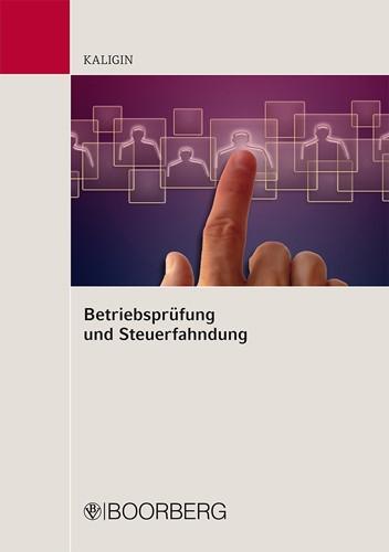 Betriebsprüfung und Steuerfahndung | Kaligin, 2014 | Buch (Cover)
