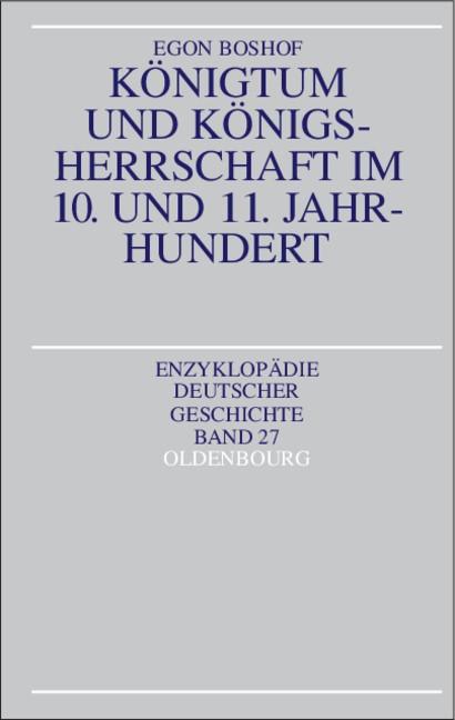 Königtum und Königsherrschaft im 10. und 11. Jahrhundert | Boshof | 2. Aufl. Reprint 2018, 1997 | Buch (Cover)