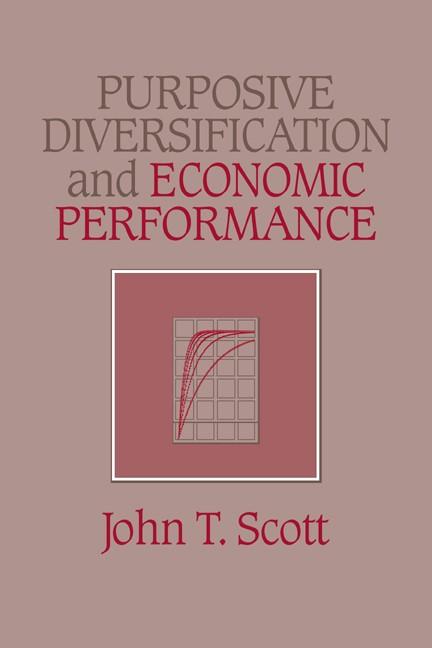 Abbildung von Scott   Purposive Diversification and Economic Performance   1993