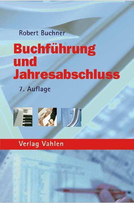 Buchführung und Jahresabschluss | Buchner | 7., überarbeitete Auflage, 2005 | Buch (Cover)
