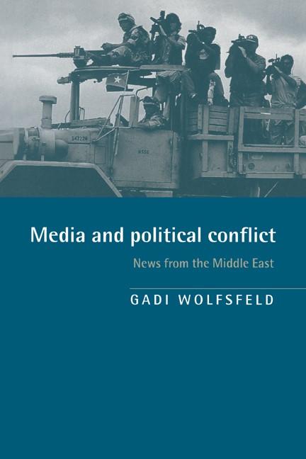 Abbildung von Wolfsfeld | Media and Political Conflict | 1997