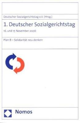 Abbildung von 1. Deutscher Sozialgerichtstag | 2008 | 16. und 17. November 2006. Pla...