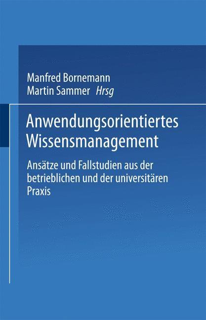 Anwendungsorientiertes Wissensmanagement | Bornemann / Sammer, 2002 | Buch (Cover)