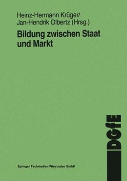 Abbildung von Krüger / Olbertz   Bildung zwischen Staat und Markt   1997   1997