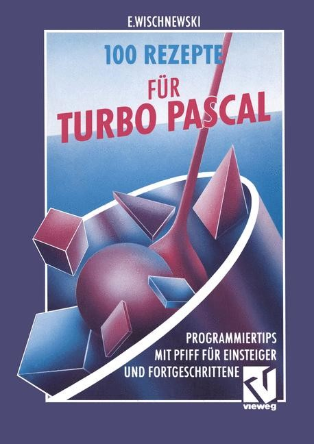 100 Rezepte für Turbo Pascal, 1992 | Buch (Cover)
