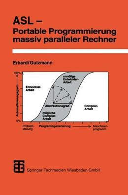 Abbildung von Erhard / Gutzmann | ASL — Portable Programmierung massiv paralleler Rechner | 1995