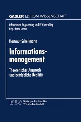 Abbildung von Informationsmanagement | 1997 | Theoretischer Anspruch und bet...