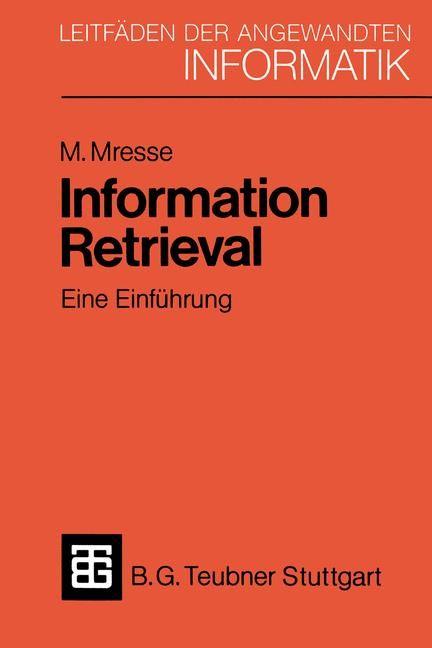 Information Retrieval - Eine Einführung | Mresse, 1984 | Buch (Cover)