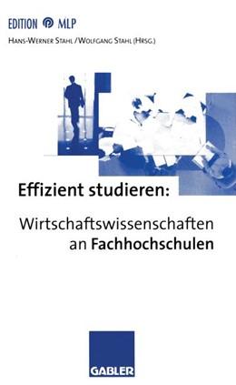 Abbildung von Stahl | Effizient studieren: Wirtschaftswissenschaften an Fachhochschulen | 1998 | 1998