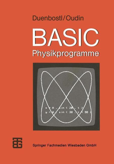BASIC-Physikprogramme | Duenbostl / Oudin, 1983 | Buch (Cover)