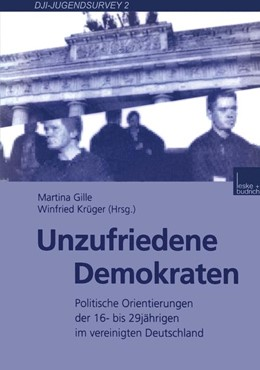 Abbildung von Gille / Krüger | Unzufriedene Demokraten | 2000 | 2000 | Politische Orientierungen der ... | 2