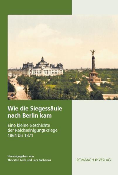 Wie die Siegessäule nach Berlin kam   Loch / Zacharias, 2011   Buch (Cover)