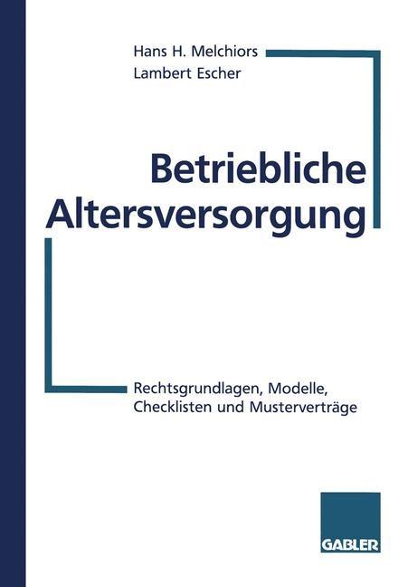 Abbildung von Melchiors / Escher | Betriebliche Altersversorgung | 1997 | 1997