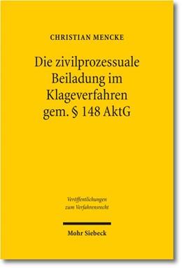 Abbildung von Mencke | Die zivilprozessuale Beiladung im Klageverfahren gem. § 148 AktG | 1. Auflage 2012 | 2012 | 92