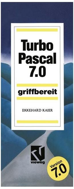 Abbildung von Turbo Pascal 7.0 | 2012 | Griffbereit