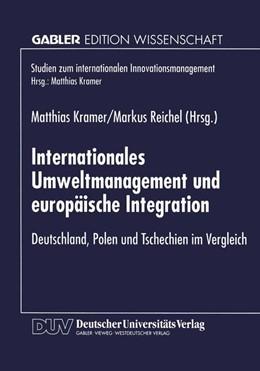 Abbildung von Kramer / Reichel   Internationales Umweltmanagement und europäische Integration   1998   Deutschland, Polen und Tschech...