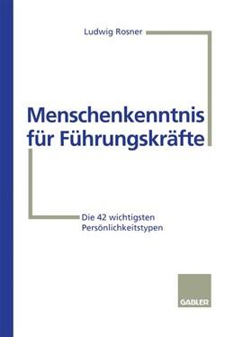 Abbildung von Menschenkenntnis für Führungskräfte   1996   1996   Die 42 wichtigsten Persönlichk...
