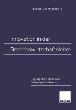 Abbildung von Gerum | Innovation in der Betriebswirtschaftslehre | 1998 | 1998 | Tagung der Kommission Wissensc...