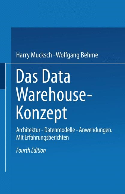 Das Data Warehouse-Konzept | Mucksch / Behme | 4, vollst. überarb. u. erw. Aufl. 2000, 2000 | Buch (Cover)
