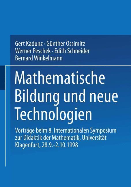 Mathematische Bildung und neue Technologien | Kadunz / Ossimitz / Peschek / Schneider / Winkelmann, 1999 | Buch (Cover)