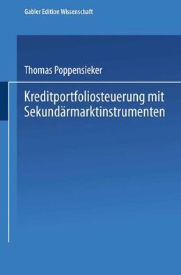 Abbildung von Poppensieker | Kreditportfoliosteuerung mit Sekundärmarktinstrumenten | 2002