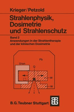 Abbildung von Krieger / Petzold | Strahlenphysik, Dosimetrie und Strahlenschutz | 1989 | Band 2: Anwendungen in der Str...