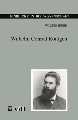 Abbildung von Beier   Wilhelm Conrad Röntgen   1995