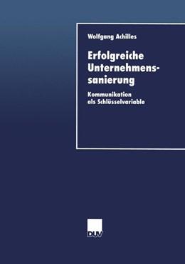Abbildung von Achilles | Erfolgreiche Unternehmenssanierung | 2000 | Kommunikation als Schlüsselvar...