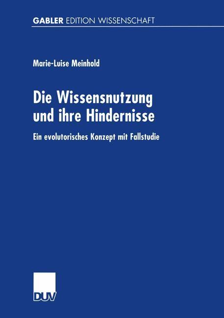 Abbildung von Meinhold | Die Wissensnutzung und ihre Hindernisse | 2001