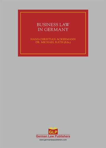 Business Law in Germany | Ackermann / Rath (Hrsg.), 2012 | Buch (Cover)